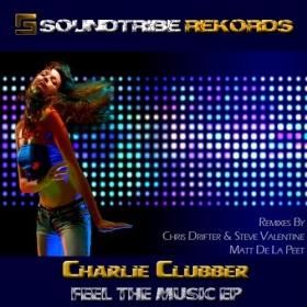 Charlie Clubber - Feel The Music 2012
